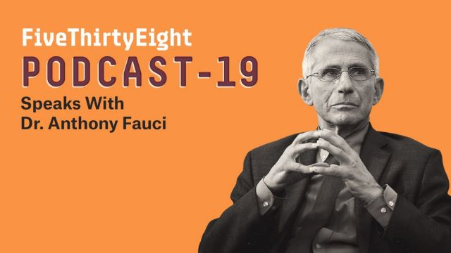 Dr. Fauci on life post-vaccine and Biden's approach to the pandemic | FiveThirtyEight