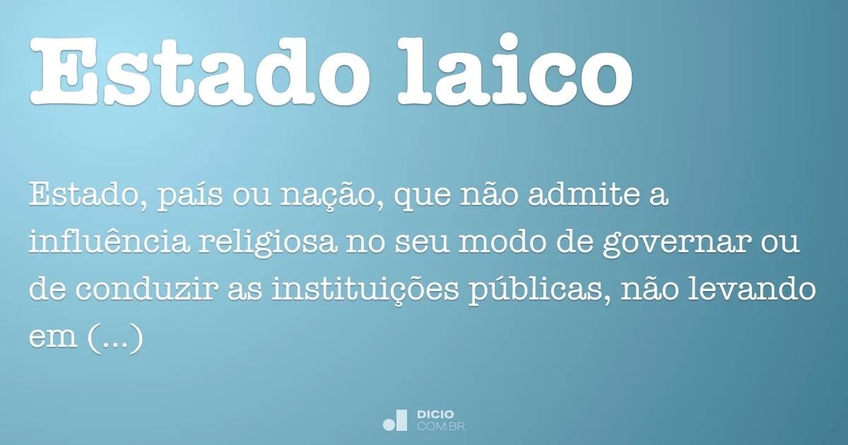 Estado laico  Dicio Dicionrio Online de Portugus