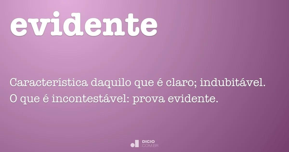 Evidente  Dicio Dicionrio Online de Portugus