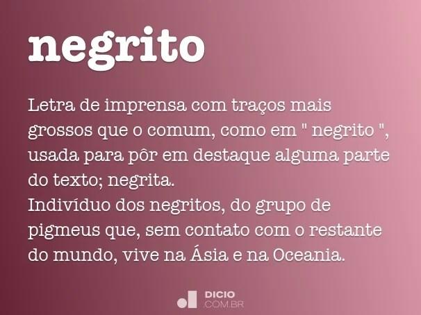 Negrito - Dicionário Online de Português