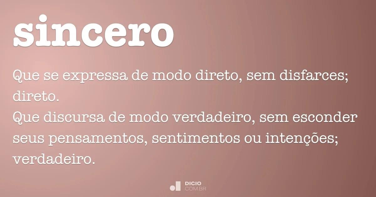 Sincero  Dicio, Dicionário Online De Português