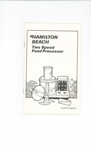 Hamilton Beach Two Speed Food Processor Cookbook Manual Plus