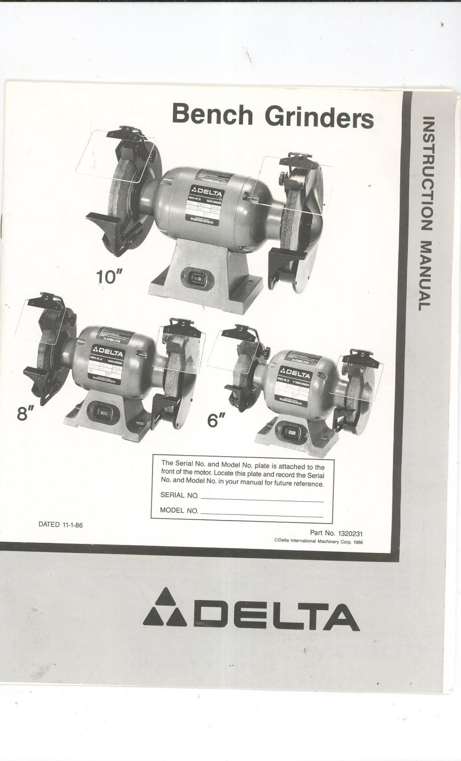 Delta 10 Inch 8 Inch 6 Inch Bench Grinder Instruction Manual