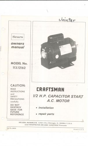 Sears Craftsman 1/2 H.P. Capacitor Start A.C. Motor Model