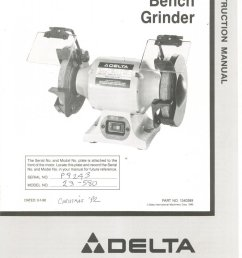 delta 5 bench grinder model 23 580 owners manual with parts list [ 910 x 1500 Pixel ]