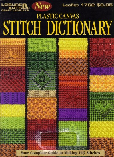 Plastic Canvas Stitch Dictionary Guide to 113 Stitches