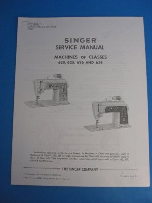 Singer 620, 625, 626 and 628 Sewing Machine Service Manual