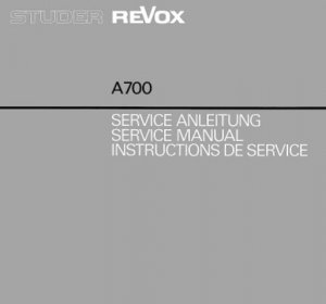 Studer A700 (A-700) Tape Recorder Service Manual