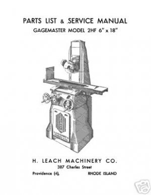 Leach 6 x 18 Gagemaster 2HF Surface Grinder Manual