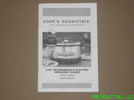 Cooks Essentials CEPC660 6 QT Pressure Cooker Owners Manual Only