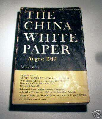 The China White Paper  August 1949  Volume I  US Relations with China  President Truman