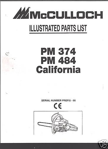 PM 374, 484, Calf., McCulloch Chain Saw Parts List
