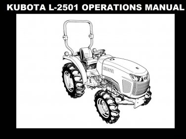 KUBOTA L2501 OPERATIONS MANUAL 95pg for L-2501 Tractor