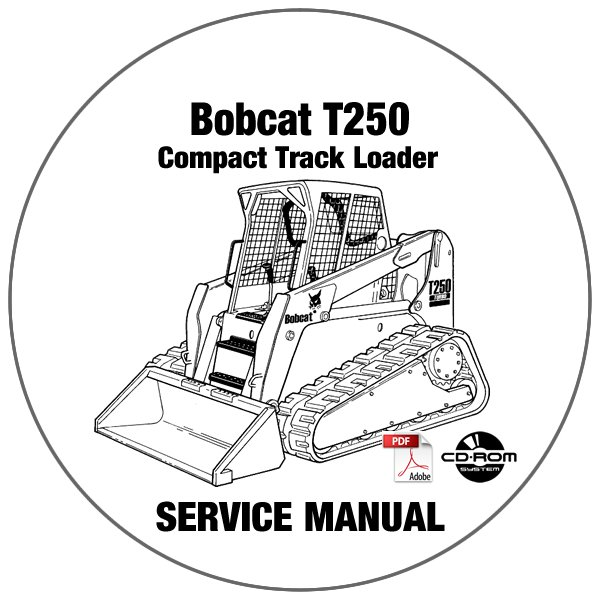 Bobcat Compact Track Loader T250 Service Manual A5GS20001