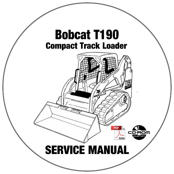 Bobcat Compact Track Loader T190 Service Manual 519311001
