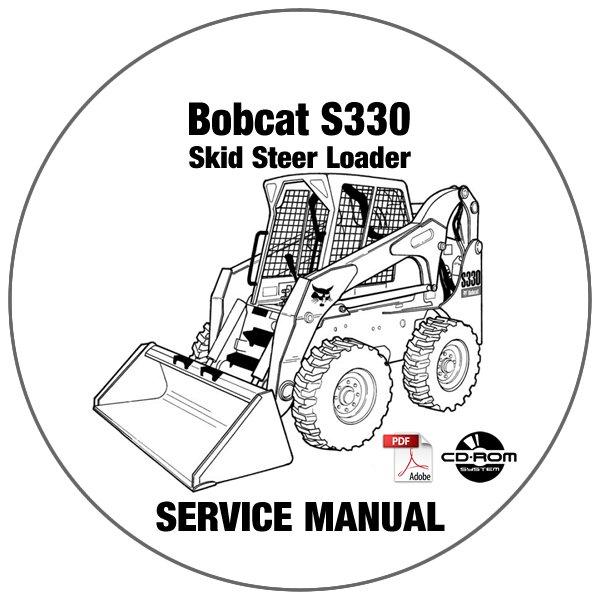 Bobcat Skid Steer Loader S330 Service Manual A02060001