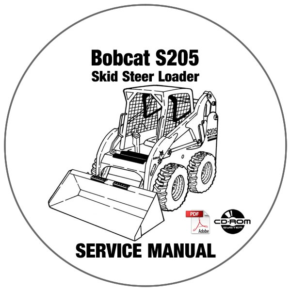 Bobcat Skid Steer Loader S205 Service Repair Manual