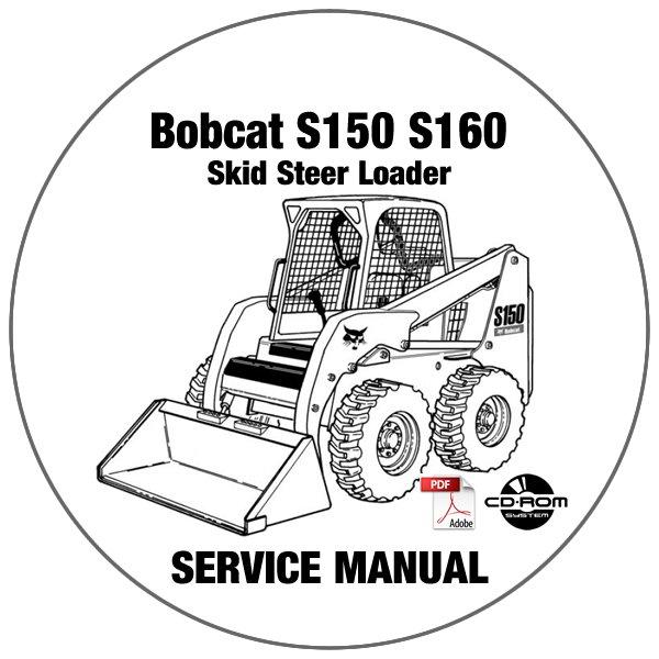 Bobcat Skid Steer Loader S150 S160 Service Repair Manual