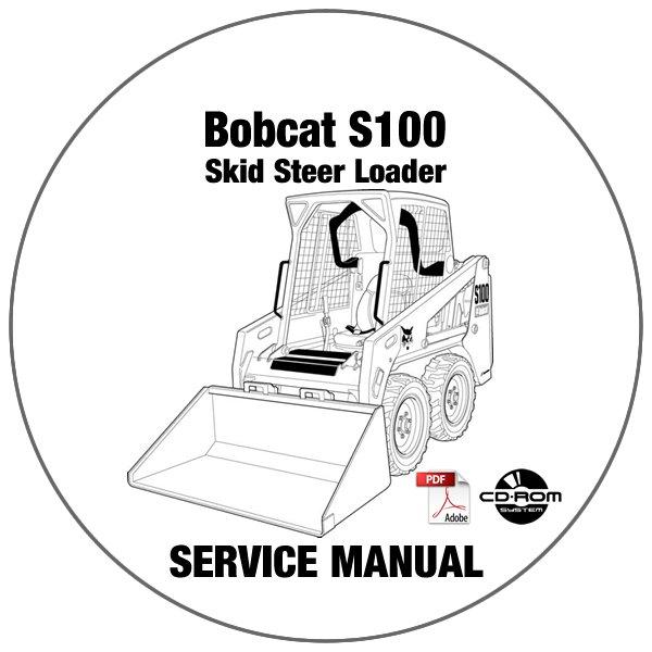 Bobcat Skid Steer Loader S100 Service Repair Manual