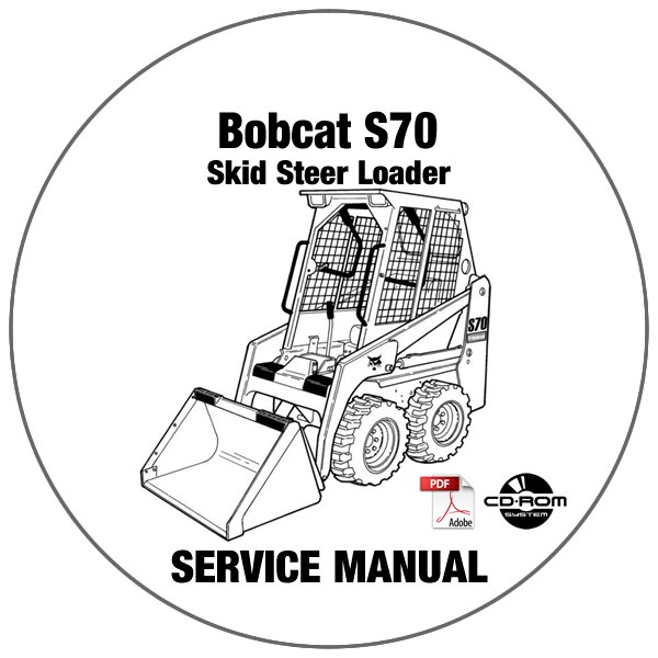 Bobcat Skid Steer Loader S70 Service Repair Manual