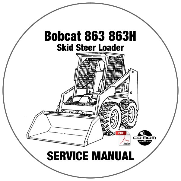 Bobcat Skid Steer Loader 863 863H Service Repair Manual