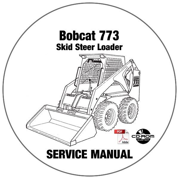 Bobcat Skid Steer Loader 773 Service Manual 509635001