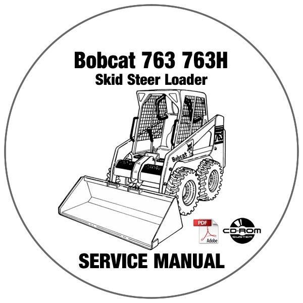 Bobcat Skid Steer Loader 763 763H Service Manual 512212001