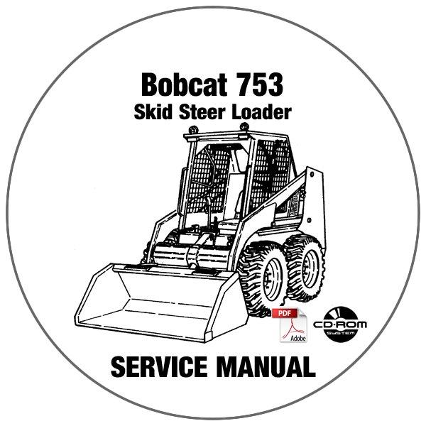 Bobcat Skid Steer Loader 753 Service Manual 508630001