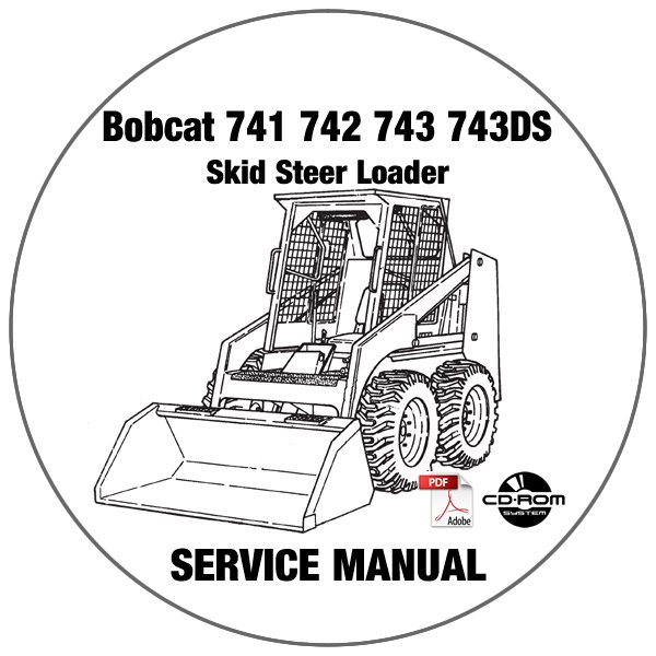 Bobcat Skid Steer Loader 741 742 743 743DS Service Repair