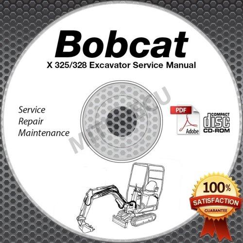 small resolution of bobcat x 325 328 g excavator service manual cd sn 2341 2342 11001 repair shop