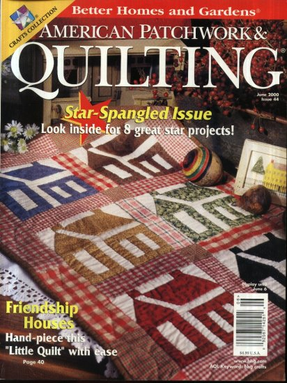 Better Homes and Garden American Patchwork  Quilting