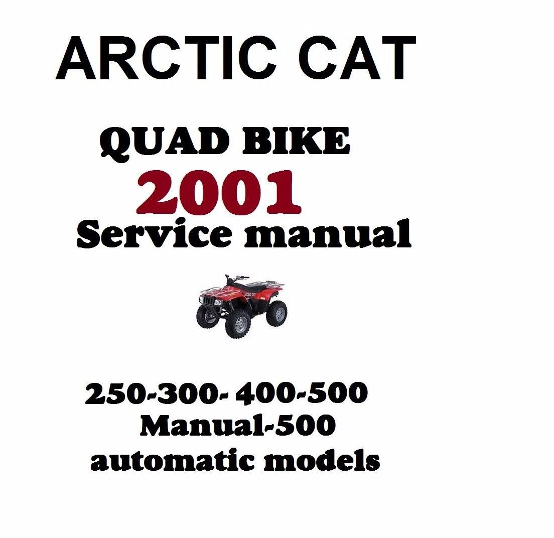 2001 ARCTIC CAT QUAD BIKE SERVICE REPAIR MANUAL 250 300