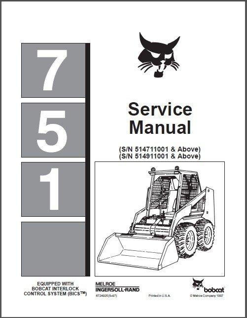 Bobcat 751 Skid Steer Loader Service Repair Workshop Manual CD