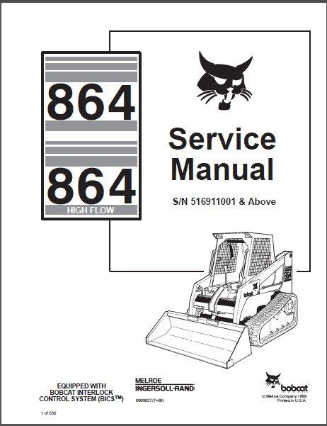 Bobcat 864 864H ( High Flow ) Skid Steer Loader Service