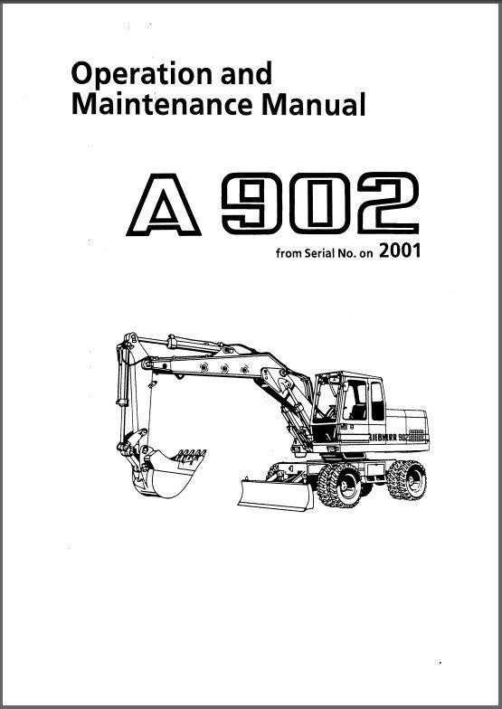 Liebherr A 902 ( A902 ) Excavator Operation / Maintenance