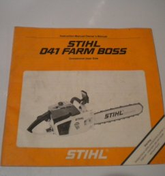 stihl 041 farm boss chainsaw owners manual instruction owner s chain saw [ 1500 x 1125 Pixel ]