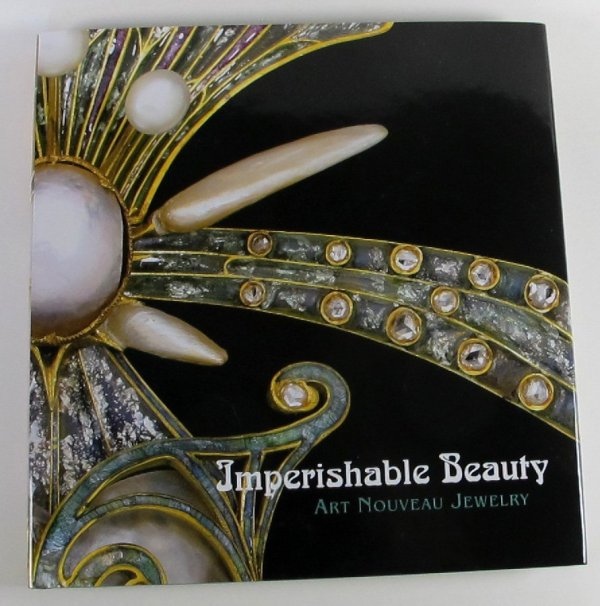 Imperishable Beauty Art Nouveau Jewelry Essays Museum Of Fine Arts Boston Hardcover 2008