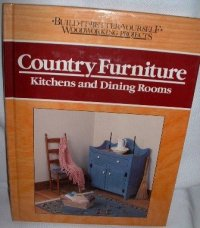 Build it Better Yourself Woodworking Projects Country ...