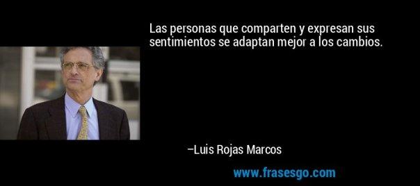las_personas_que_comparten_y_expresan_sus_sentimientos_se_adaptan_mejor-luis_rojas_marcos