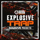 Explosive Trap Massive Presets