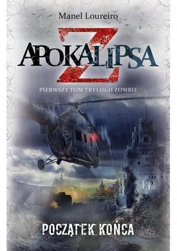 Okładka książki Apokalipsa Z: Początek końca