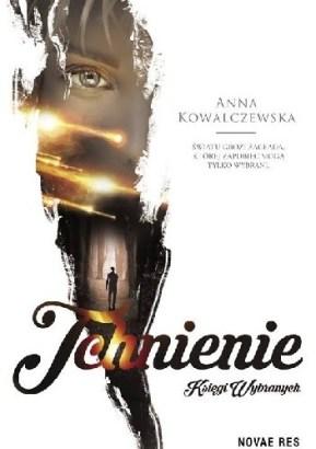 Tchnienie.Księgi Wybranych, Anna Kowalczewska, Wydawnictwo Novae Res, fantastyka, fantasy, polscy autorzy