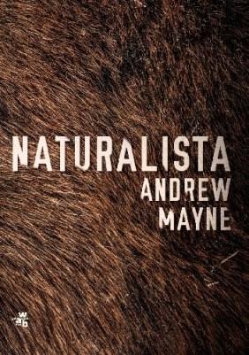 Naturalista, Andrew Mayne, thriller, psychologiczne, przedpremierowo, zapowiedź, sensacja, kryminał