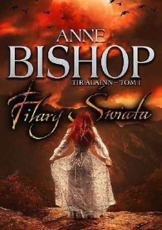 Filary świata, Anne Bishop, Wydawnictwo Initium, fantastyka, fantasy, powieść młodzieżowa