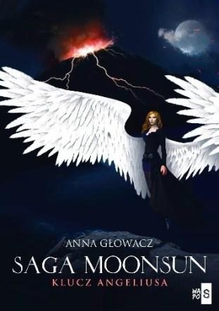 Saga Moonsun. Klucz Angeliusa, Anna Głowacz, Wydawnictwo WasPos, fantastyka, patronat medialny, fantasy, romans