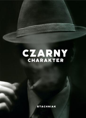 Stachniak_Czarny-charakter_popr3_500pcx.jpg