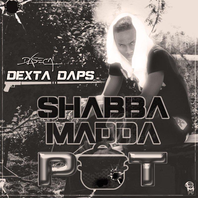Dexta Daps  Shabba Madda Pot Lyrics  Musixmatch