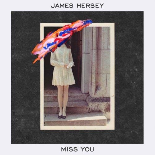 """Résultat de recherche d'images pour """"james hersey miss you"""""""