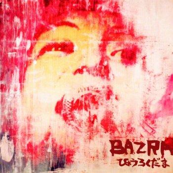 Bazra  欲の化身 Lyrics  Musixmatch