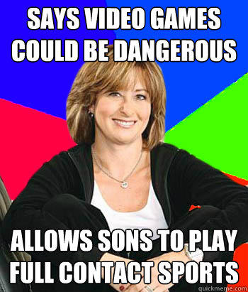 says video games could be dangerous allows sons to play full contact sports